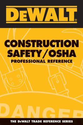 Dewalt Construction Safety/OSHA: Professional Reference 9780977718337