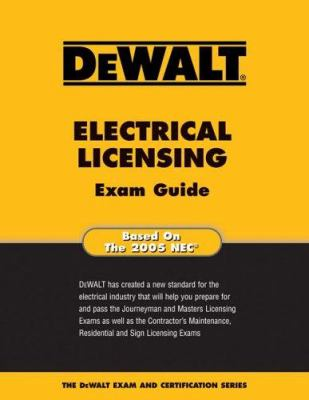 Dewalt Electrical Licensing Exam Guide 9780977000340