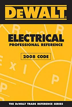 Dewalt Electrical Professional Reference 9780979740374