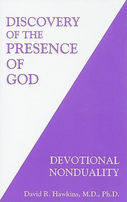 Discovery of the Presence of God: Devotional Nonduality 9780971500778
