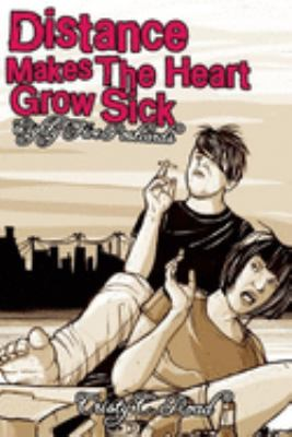Distance Makes the Heart Grow Sick: A Book of Postcards