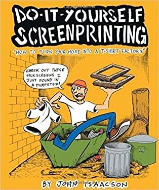 Do-It-Yourself Screenprinting 9780977055746