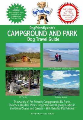 Dogfriendly.com's Campground and Park Guide 9780979555114