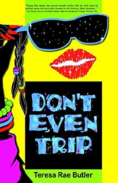 Don't Even Trip