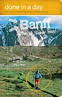 Done in a Day Banff: The 10 Premier Hikes! 9780978342708