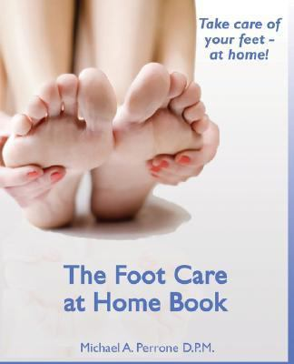 Dr. Michael's Foot Care at Home 9780979440502