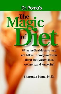Dr. Poma's the Magic of Diet 9780975268704