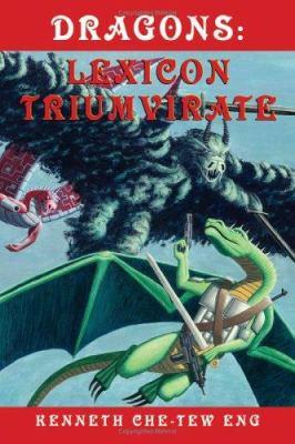 Dragons: Lexicon Triumvirate 9780974876504