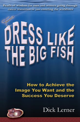 Dress Like the Big Fish 9780979346309