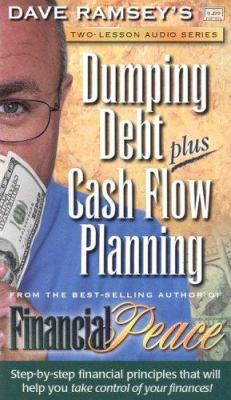 Dumping Debt Plus Cash Flow Planning 9780972632348