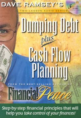 Dumping Debt Plus Cash Flow Planning 9780972632355
