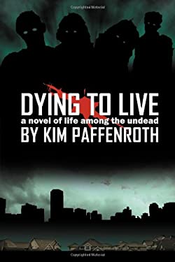 Dying to Live 9780978970734