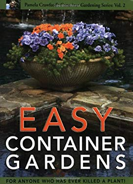 Easy Container Gardens 9780971222069