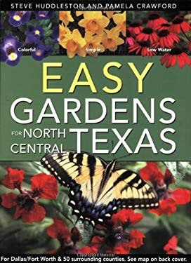 Easy Gardens for North Central Texas 9780971222083