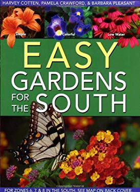 Easy Gardens for the South 9780971222076