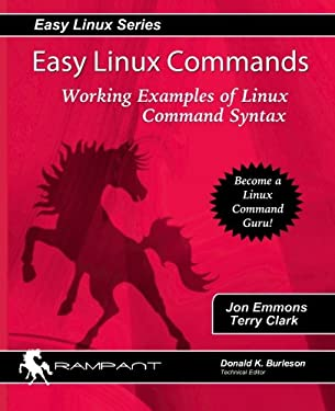 Easy Linux Commands: Working Examples of Linux Command Syntax