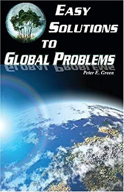 Easy Solutions to Global Problems 9780975563625