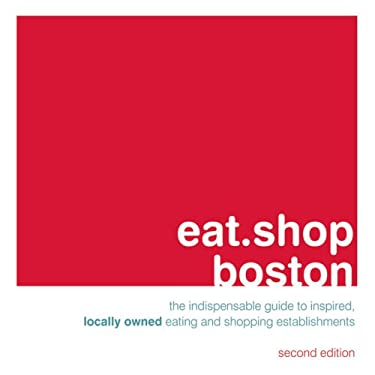 Eat.Shop Boston 9780979955792