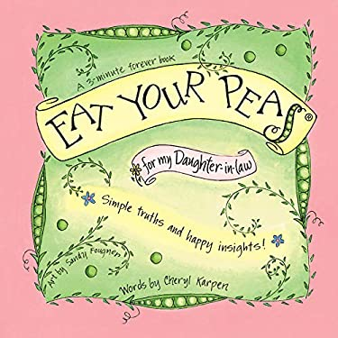 Eat Your Peas for my Daughter-in-Law (A 3-Minute Forever Book)