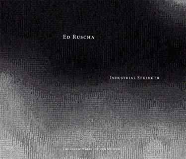 Ed Ruscha: Industrial Strength 9780972455640