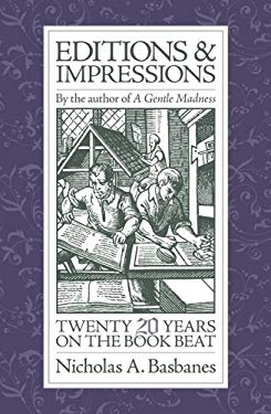Editions and Impressions: Twenty Years on the Book Beat 9780979949104