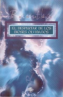 El Despertar de Los Dioses Olvidados 9780977266937