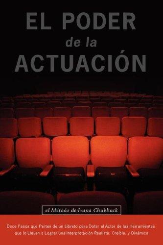El Poder de La Actuacion. El Metodo de Ivana Chubbuck 9780979076695