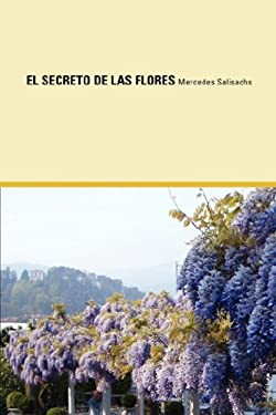 El Secreto de Las Flores 9780977472499