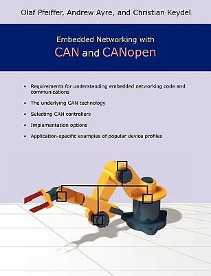 Embedded Networking with Can and Canopen 9780976511625