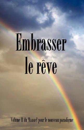 Embrasser Le Reve 9780979917615