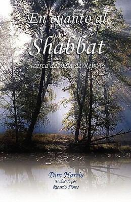 En Cuanto Al Shabbat 9780979282942