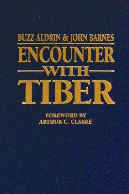 Encounter with Tiber [With Certificate of Authenticity] 9780974776965