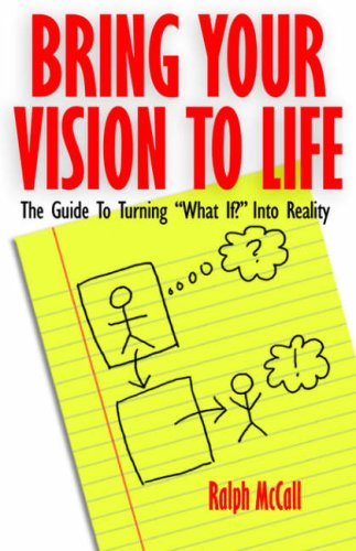 Entrepreneur? Bring Your Vision to Life: The Guide for Christian Entrepreneurs to Turn What If Into Reality 9780975908228