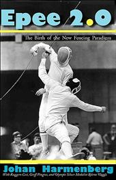 Epee 2.0: The Birth of the New Fencing Paradigm