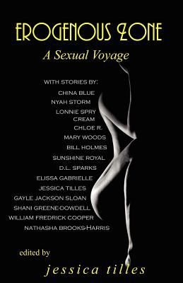 Erogenous Zone: A Sexual Voyage 9780979250040