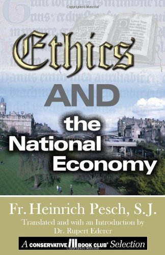 Ethics and the National Economy 9780971828650