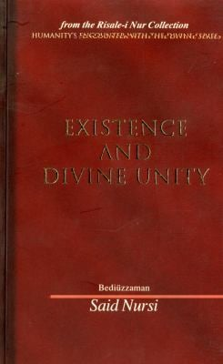 Existence and Divine Unity 9780972065474