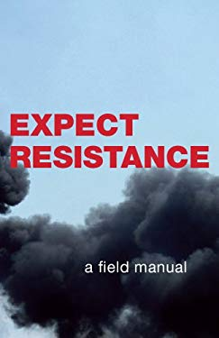 Expect Resistance: A Crimethink Field Manual 9780970910165