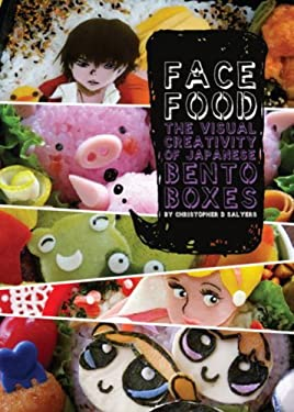 Face Food: The Visual Creativity of Japanese Bento Boxes 9780979048661