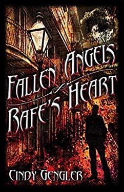 Fallen Angels/ Rafe's Heart 9780972234979