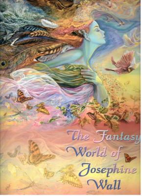 The Fantasy World of Josephine Wall 9780977974931
