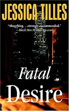 Fatal Desire 9780972299053
