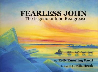 Fearless John: The Legend of John Beargrease 9780977483136
