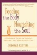 Feeding the Body, Nourishing the Soul 9780979245138