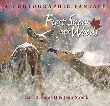 First Snow in the Woods: A Photographic Fantasy 9780977010868
