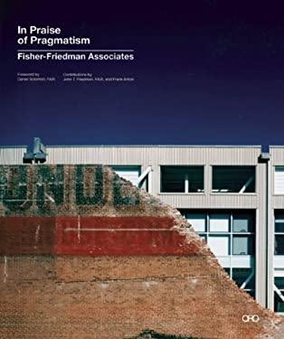 In Praise of Pragmatism 9780979380136