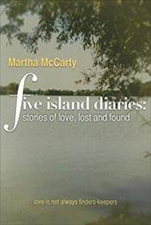 Five Island Diaries: Stories of Love, Lost and Found 4332556