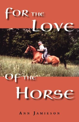 For the Love of the Horse 9780977250561