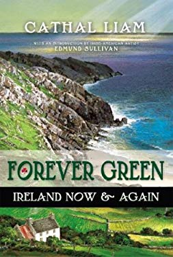 Forever Green: Ireland Now & Again 9780970415547