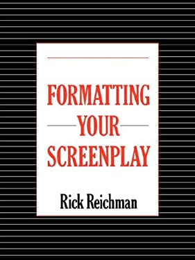 Formatting Your Screenplay 9780979489310